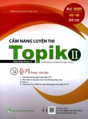 Cẩm nang luyện thi Topik II - Luyện nghe - Trình độ trung - cao cấp (nghe qua app)