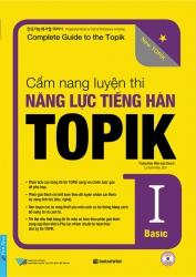 Cẩm nang luyện thi năng lực tiếng Hàn TOPIK I - Basic (kèm CD)