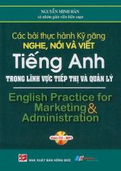Các bài thực hành kỹ năng nghe, nói và viết tiếng Anh trong lĩnh vực tiếp thị và quản lý