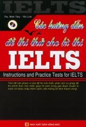 Các hướng dẫn và đề thi thử cho kì thi IELTS (kèm CD)