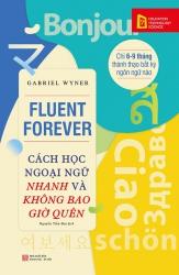 Cách học ngoại ngữ nhanh và không bao giờ quên - Gabriel Wyner