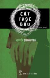 Cát trọc đầu - Nguyễn Quang Vinh