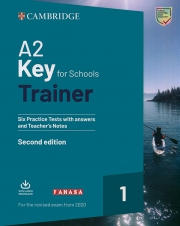 Cambridge A2 Key for Schools Trainer 1 - Second edition (For the revised exam from 2020)