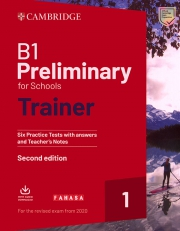 Cambridge B1 Preliminary for Schools Trainer 1 - Second edition (For the revised exam from 2020)