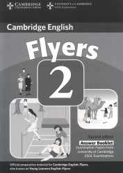Cambridge English - Flyers 2 - Answer Booklet