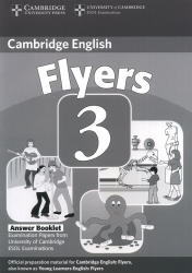 Cambridge English - Flyers 3 - Answer Booklet