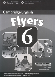 Cambridge English - Flyers 6 - Answer Booklet