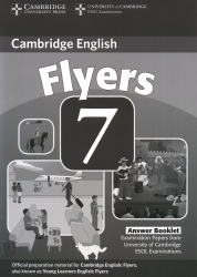 Cambridge English - Flyers 7 - Answer Booklet