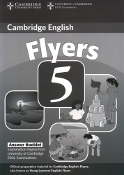 Cambridge English - Flyers 5 - Answer Booklet