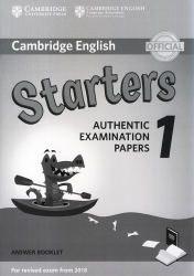 Cambridge English - Starters 1 - Answer Booklet (For revised exam from 2018)