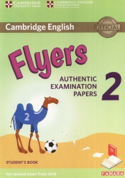 Cambridge English - Flyers 2 (For revised exam from 2018)