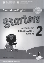 Cambridge English - Starters 2 - Answer Booklet (For revised exam from 2018)