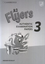 Cambridge English - Flyers 3 - Answer Booklet (For revised exam from 2018)