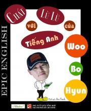 Chất lừ lừ với tiếng Anh của Woo Bo Hyun