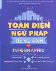 Chinh phục toàn diện Ngữ Pháp tiếng Anh bằng Infographic - Tập 1