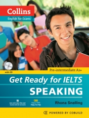 Collins Get Ready for IELTS Speaking (kèm CD)