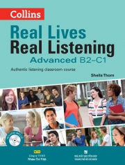 Collins Real Lives Real Listening - Advanced B2-C1 (kèm CD)
