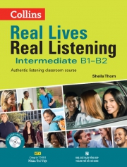 Collins Real Lives Real Listening - Intermediate B1-B2 (kèm CD)