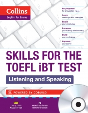 Collins Skills for the TOEFL iBT Test – Listening and Speaking (kèm CD)