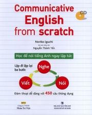 Communicative English from scratch - Học để nói tiếng Anh ngay lập tức (kèm CD)