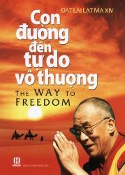 Con đường đến tự do vô thượng - Đạt Lai Lạt Ma XIV