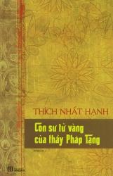 Con sư tử vàng của thầy Pháp Tạng - Thích Nhất Hạnh