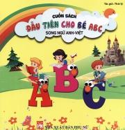 Cuốn sách đầu tiên cho bé ABC (song ngữ Anh - Việt)