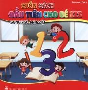 Cuốn sách đầu tiên cho bé 123 (song ngữ Anh - Việt)