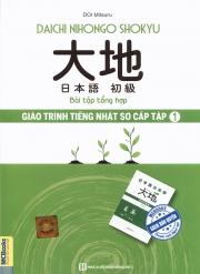 Daichi Nihongo Shokyu - Giáo trình tiếng Nhật sơ cấp tập 1 - Bài tập tổng hợp