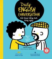 Daily English Conversation - Hội thoại tiếng Anh hàng ngày (kèm CD)