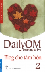 Daily OM - Blog cho tâm hồn 2