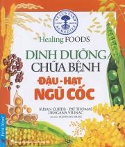 Dinh dưỡng chữa bệnh (đậu - hạt - ngũ cốc)