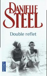Double reflet - Danielle Steel