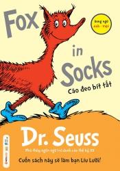 Dr. Seuss : Fox in Socks - Cáo đeo bít tất
