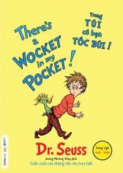 Dr. Seuss : There's a Wocket in my Pocket - Trong túi có bạn tóc búi