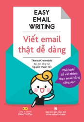 Easy Email Writing - Viết email thật dễ dàng