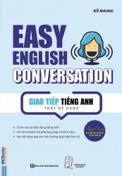 Easy English Conversation - Giao tiếp tiếng Anh thật dễ dàng (nghe qua app)