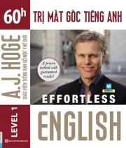Effortless English - 60h trị mất gốc tiếng Anh (nghe qua app)