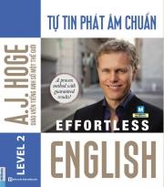 Effortless English - Tự tin phát âm chuẩn (nghe qua app)