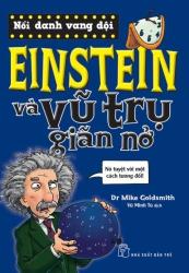 Einstein và vũ trụ giãn nở - Dr Mike Goldsmith