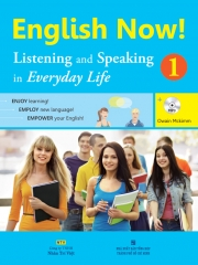 English Now! 1 – Listening and Speaking in Everyday Life (kèm CD)