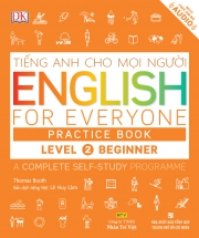 English for Everyone – Level 2 Beginner – Practice Book (kèm CD)