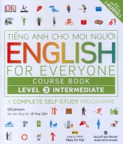 English for Everyone – Level 3 Intermediate – Course Book (kèm CD)