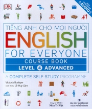 English for Everyone – Level 4 Advanced – Course Book (kèm CD)