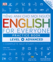 English for Everyone – Level 4 Advanced – Practice Book (kèm CD)