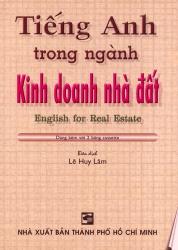 English for Real Estate - Tiếng Anh trong ngành kinh doanh nhà đất