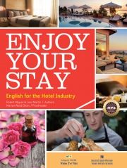 Enjoy Your Stay - English for the Hotel Industry (kèm CD)