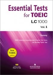 Essential Tests for TOEIC: LC 1000 Vol. 1 (kèm CD)
