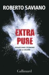 Extra Pure - Roberto Saviano