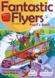 Fantastic Flyers - 2nd edition - Pupil's Book (kèm CD)